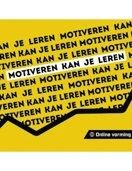 Online vorming 'Motiveren kan je leren' - De Aanstokerij